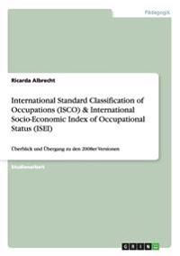 International Standard Classification of Occupations (Isco) & International Socio-Economic Index of Occupational Status (Isei)