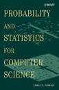 Probability and Statistics for Computer Science