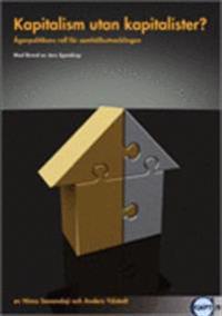 Kapitalism utan kapitalister? : ägarpolitikens roll för samhällsutvecklingen