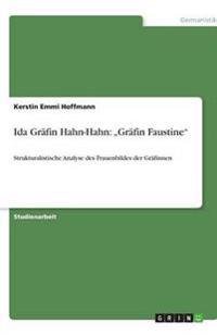 """Ida Grafin Hahn-Hahn: """"Grafin Faustine"""""""