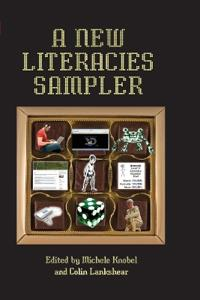 A New Literacies Sampler