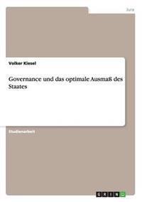 Governance Und Das Optimale Ausma Des Staates