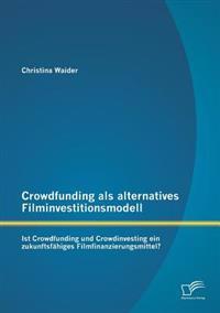 Crowdfunding ALS Alternatives Filminvestitionsmodell