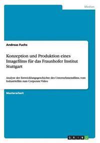 Konzeption Und Produktion Eines Imagefilms Fur Das Fraunhofer Institut Stuttgart