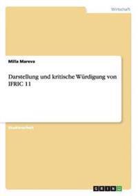 Darstellung Und Kritische Wurdigung Von Ifric 11
