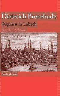 Dieterich Buxtehude: Organist in Lübeck [With Music CD]