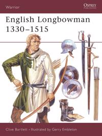English Longbowman 1330-1515Ad