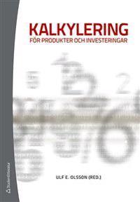 Kalkylering för produkter och investeringar