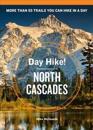 Day Hike! North Cascades