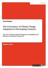 The Governance of Climate Change Adaptation in Developing Countries