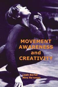 Movement Awareness and Creativity