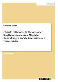 Globale Inflations-, Deflations- Oder Stagflationstendenzen
