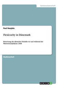 Flexicurity in Dänemark