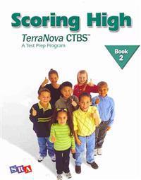 Scoring High on the TerraNova CTBS, Student Edition, Grade 2
