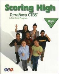Scoring High TerraNova CTBS, Book 7