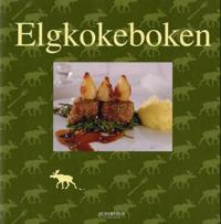 Elgkokeboken - Anders Levén pdf epub