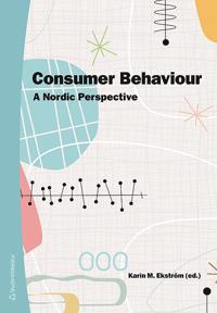 Consumer Behaviour : a nordic perspecitve