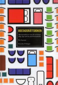 Bostadsrättsboken : Allt du behöver veta för att köpa, sälja, äga och bo me - Per Isacson   Laserbodysculptingpittsburgh.com