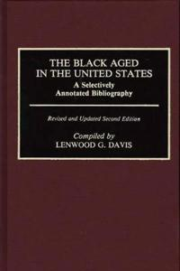 The Black Aged in the United States