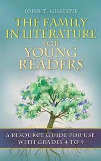 The Family in Literature for Young Readers
