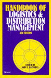The Gower Handbook of Logistics and Distribution Management