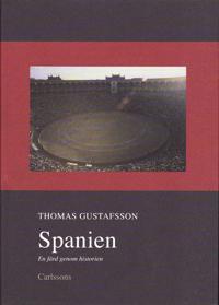 Spanien : en färd genom historien
