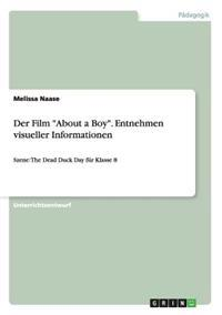 "Der Film ""About a Boy."" Entnehmen Visueller Informationen"