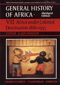 General History of Africa volume 7 [pbk abridged]
