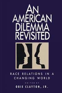 An American Dilemma Revisted
