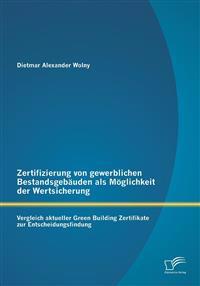 Zertifizierung Von Gewerblichen Bestandsgebauden ALS Moglichkeit Der Wertsicherung