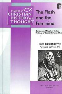 The Flesh and the Feminine