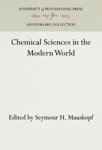 Chemical Sciences in the Modern World