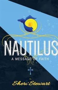 Nautilus: A Message of Faith