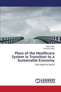 Place of the Healthcare System in Transition to a Sustainable Economy