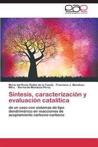 Sintesis, Caracterizacion y Evaluacion Catalitica