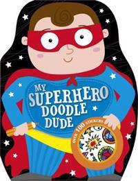 My Superhero Doodle Dude