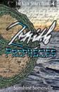 Zenith Prophecies: Book 4