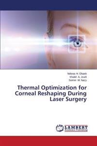 Thermal Optimization for Corneal Reshaping During Laser Surgery
