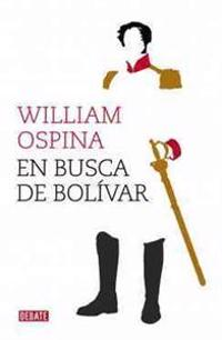 En busca de Bolívar / In search of Bolivar