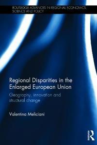 Regional Disparities in the Enlarged European Union