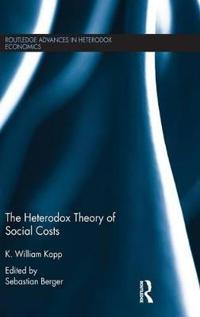 The Heterodox Theory of Social Costs