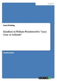 """Kindheit in William Wordsworth's """"Lucy Gray or Solitude"""""""