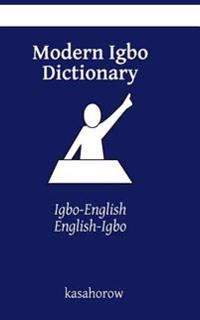 Modern Igbo Dictionary: Igbo-English, English-Igbo