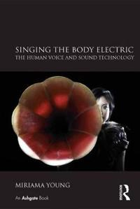 Singing the Body Electric