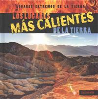 Los Lugares Mas Calientes de La Tierra (Earth's Hottest Places)