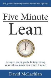 Five Minute Lean