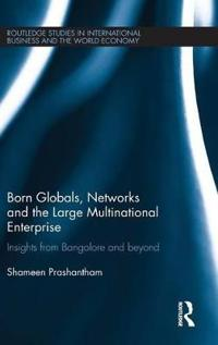 Born Globals, Networks and the Large Multinational Enterprise