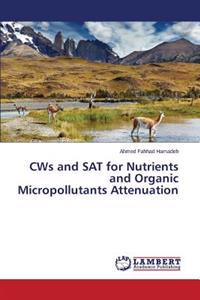 Cws and SAT for Nutrients and Organic Micropollutants Attenuation