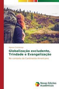 Globalizacao Excludente, Trindade E Evangelizacao
