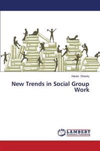 New Trends in Social Group Work